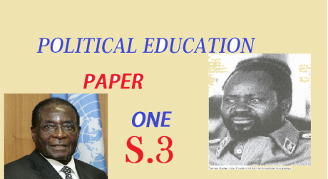 POLITICAL EDUCATION PAPER ONE SENIOR THREE 8
