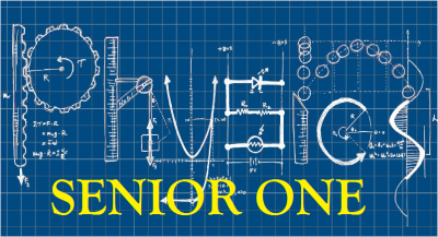 SENIOR ONE PHYSICS (S.1) 2