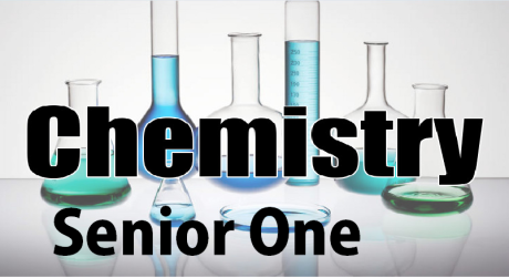 CHEMISTRY SENIOR ONE 30