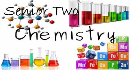 CHEMISTRY SENIOR TWO 2