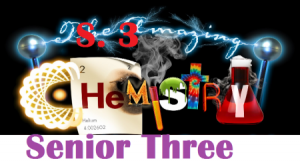 Access and Download ALL LESSONS OF CHEMISTRY SENIOR THREE 1