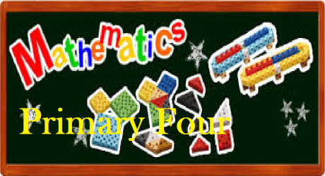 PRIMARY FOUR MATHEMATICS