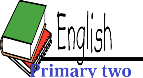 PRIMARY TWO ENGLISH 6