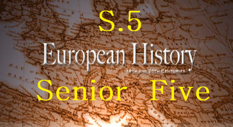 EUROPEAN HISTORY SENIOR FIVE (S.5) 3