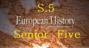 Access and Download All Senior Five Lessons of European History 1