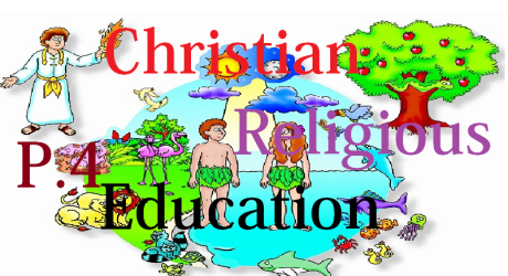 CHRISTIAN RELIGIOUS EDUCATION PRIMARY FOUR (P.4) 14