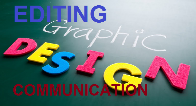 EDITING AND GRAPHICS OF COMMUNICATION 2