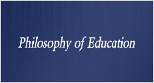 PHILOSOPHY OF EDUCATION 6