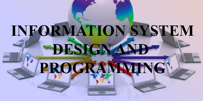 INFORMATION SYSTEM DESIGN AND PROGRAMMING Part 1 2