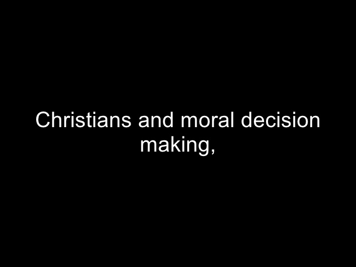 Making decisions as christians