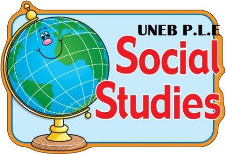 UNEB- PRIMARY LEAVING EXAMINATIONS SOCIAL STUDIES REVISION QUESTIONS 17