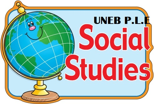UNEB- PRIMARY LEAVING EXAMINATIONS SOCIAL STUDIES REVISION QUESTIONS 2