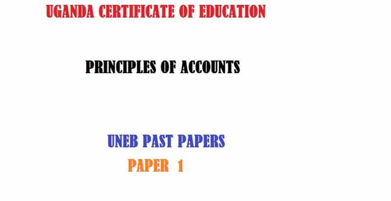 UGANDA CERTIFICATE OF EDUCATION PRINCIPLES OF ACCOUNTS PAPER 1 2