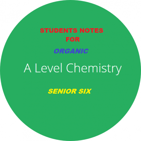 ALOCHEM6: ADVANCED LEVEL ORGANIC CHEMISTRY SENIOR SIX 11