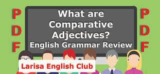 English grammar comparative adjectives