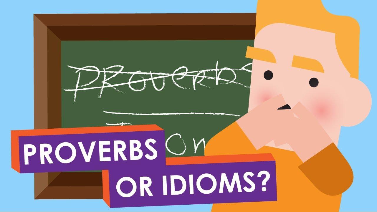 English grammar proverbs and Idioms
