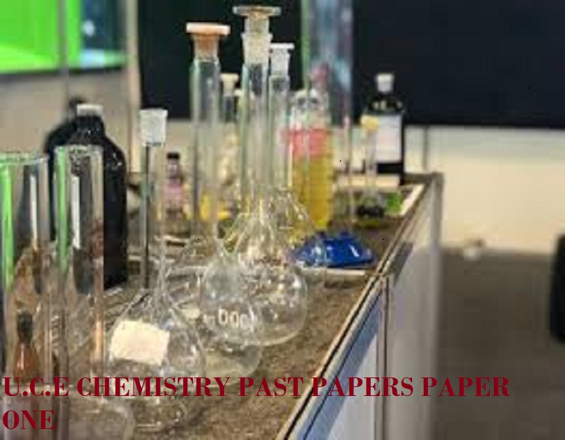 UGANDA CERTIFICATE OF EDUCATION CHEMISTRY UNEB PAST PAPERS PAPER 1 2